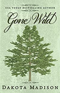 Gone Wild by Dakota Madison ebook deal