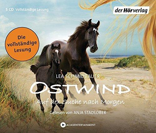 Ostwind - Auf der Suche nach Morgen: Die Lesung (Ostwind - Bücher und Hörbücher, Band 4) das CD von Lea Schmidbauer - Preise vergleichen & online bestellen