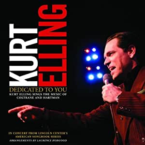 Dedicated to You: Kurt Elling Sings the Music of Coltrane & Hartman