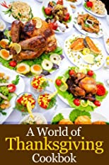 A World of Thanksgiving Cookbook