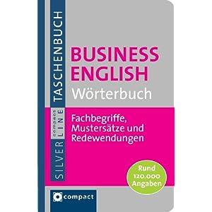 Business English Wörterbuch: Fachbegriffe, Mustersätze und Redewendungen. Compact SilverLine