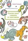 Contes pour lardons et moutardes par Fran�ois