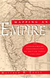 Mapping an Empire: The Geographical Construction of British India, 1765-1843 (0226184889) by Matthew H. Edney