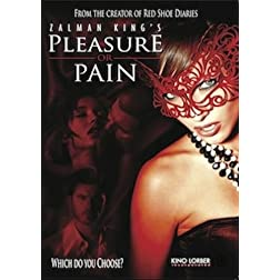 Pleasure or Pain