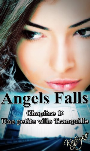 Couverture du livre Angels Falls: Une petite ville tranquille