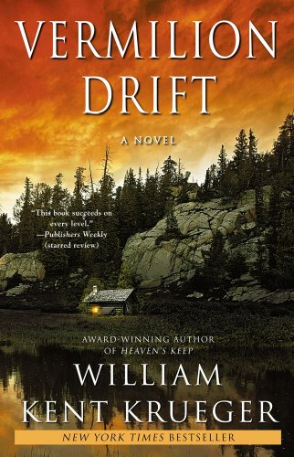 Vermilion Drift: A Novel by William Kent Krueger