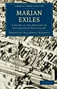 Marian Exiles: A Study in the Origins of Elizabethan Puritanism (Cambridge Library Collection - History)