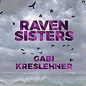 Raven Sisters: Franza Oberwieser, Book 2 | Gabi Kreslehner, Alison Layland - translator