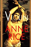Violin (0679433023) by Anne Rice