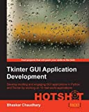 Tkinter GUI ApplicationDevelopment HOTSHOT