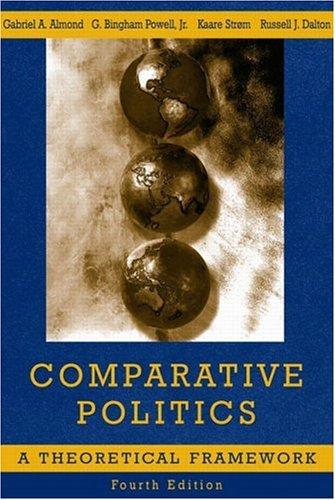 Comparative Politics: A Theoretical Framework (4th Edition)
