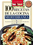 img - for 100 Recetas de La Cocina Mediterranea (Spanish Edition) book / textbook / text book
