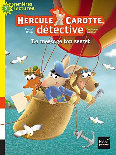 Hercule Carotte, détective (2) : Le message top secret