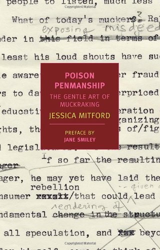 Poison Penmanship: The Gentle Art of Muckraking (New York Review Books Classics)