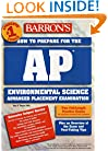 How to Prepare for the AP Environmental Science Exam (Barron's AP Environmental Science)