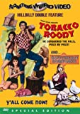 Tobacco Roody/Southern Comforts