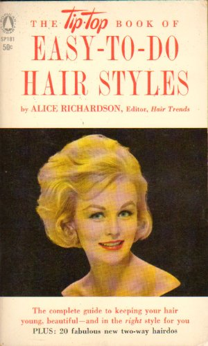 The Tip Top Book Of Easy To Do Hair Styles