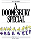 John & Faith Hubley's A Doonesbury Special: A Director's Notebook (0836211030) by Trudeau, G. B.