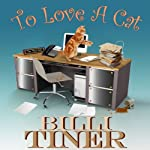 To Love a Cat | Billi Tiner