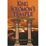 King Solomon's Temple: A Study of its Symbolism ~ E. Raymond Capt