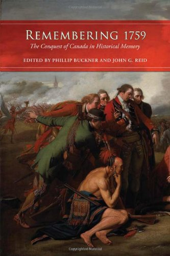 Remembering 1759: The Conquest of Canada in Historical Memory