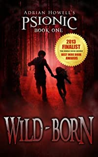 Wild-born: Psionic Book One by Adrian Howell ebook deal