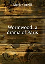 Wormwood: a drama of Paris
