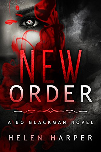 Helen Harper - New Order (Bo Blackman Book 2) (English Edition)