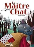 Le Ma�tre Chat