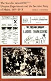 The Socialist Alternative: Utopian Experiments and the Socialist Party of Maine, 1895-1914