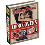 Rolling Stone 1,000 Covers: A History of the Most Influencial Magazine in Pop Culture