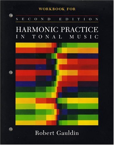 Workbook: for Harmonic Practice in Tonal Music, Second...