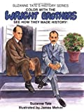 Color with the Wright Brothers: See How They Made History