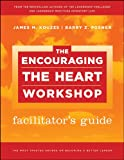 img - for The Encouraging the Heart Workshop Facilitator's Guide Set book / textbook / text book
