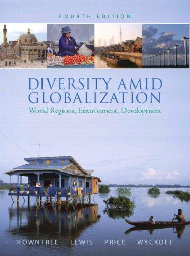 Diversity Amid Globalization: World Regions, Environment,...