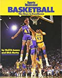 img - for Basketball: The Keys to Excellence (Sports Illustrated Winner's Circle Books) book / textbook / text book