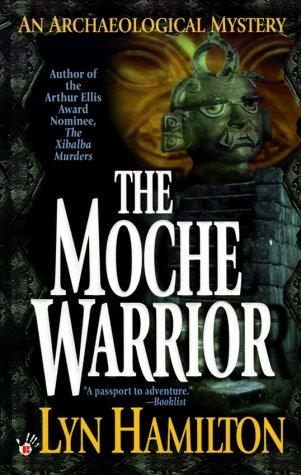 Moche Warrior : An Archaeological Mystery, LYN HAMILTON