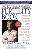 img - for Dr. Richard Marrs' Fertility Book: America's Leading Infertility Expert Tells You Everything You Need to Know About Getting Pregnant by Marrs, Richard (1998) Paperback book / textbook / text book