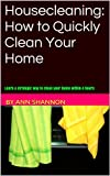Housecleaning: How to Quickly Clean Your Home