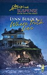 Where Truth Lies (Steeple Hill Love Inspired Suspense)