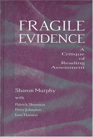 fragile-evidence-a-critique-of-reading-assessment