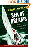 Sea Of Dreams: Racing Alone Around Th...