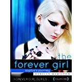 THE FOREVER GIRL (an Urban Fantasy / Paranormal Romance Novel of the Occult) (Forever Girl Series #1)by Rebecca Hamilton