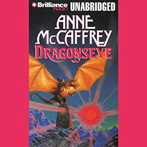Dragonseye: Dragonriders of Pern, Book 4 | [Anne McCaffrey]