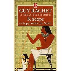 Khéops et la pyramide du Soleil