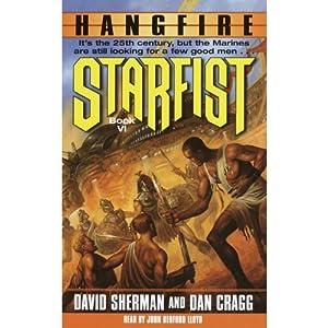 Hangfire: Starfist, Book 6 | [David Sherman, Dan Cragg]
