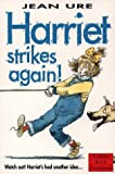 Harriet Strikes Again! (Collins Red Storybooks) (0006751512) by Ure, Jean
