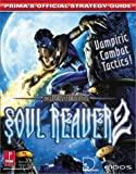 Prima Development Legacy of Kain: Soul Reaver 2 - Official Strategy Guide (Legacy of Cain)