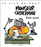 echange, troc Philippe Geluck - Le Fils du Chat, tome 4 : Monsieur Casterman