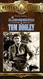 Legend of Tom Dooley [VHS]